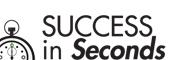 SUCCESS in Seconds...