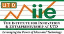 UTD - The Institute for Innovation & Entrepreneurship at UTD