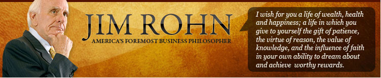 Jim Rohn | World Renowned Business Philosopher
