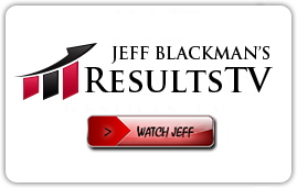 JEFF BLACKMAN'S RESULTS TV | WATCH JEFF