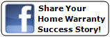 Share your Home Warranty Success Story